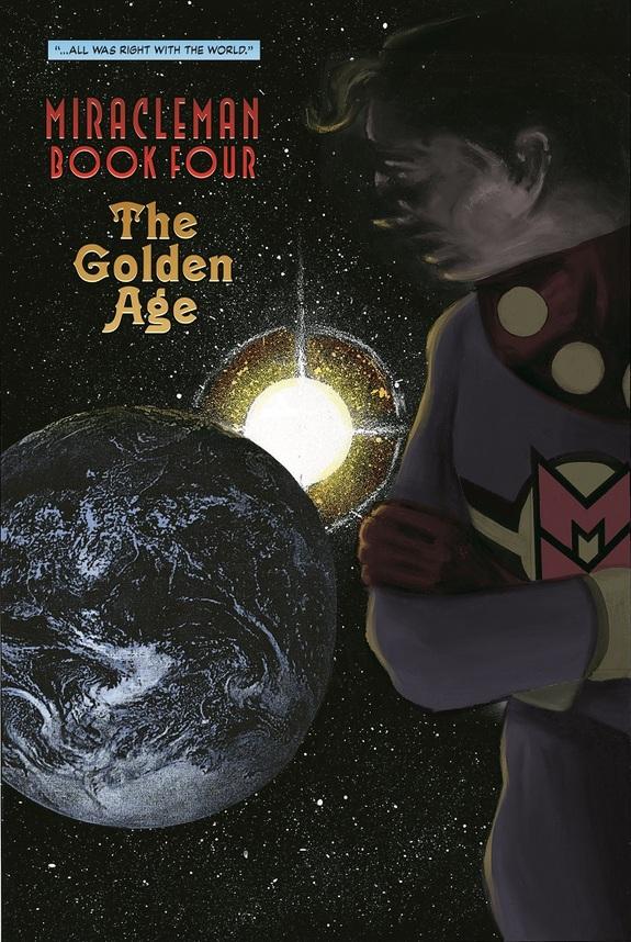 Miracleman Golden Age 1