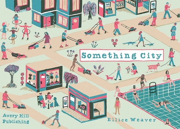 Something City by Ellice Weaver
