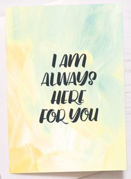 I Am Always Here For You Card By Jodie Paterson